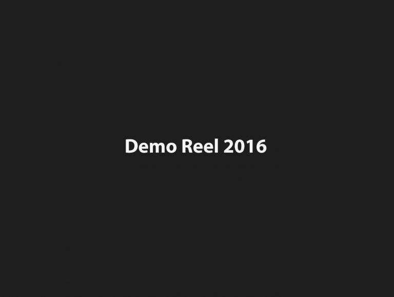 Demo Reel<br />Spring 2016