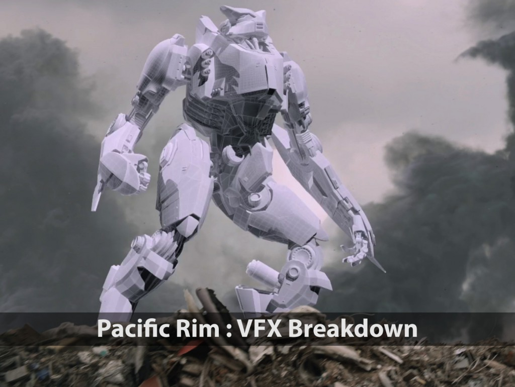 Pacific Rim<br />VFX Breakdown