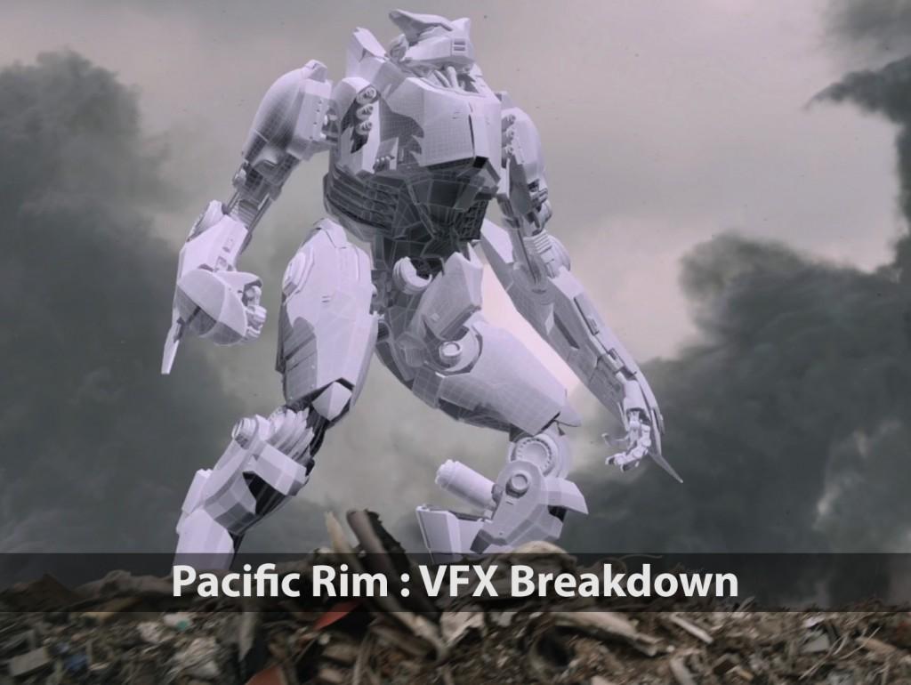 Pacific Rim<br />VFX Breakdown